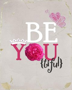 wekosh-beauty-quote-be-you-tiful