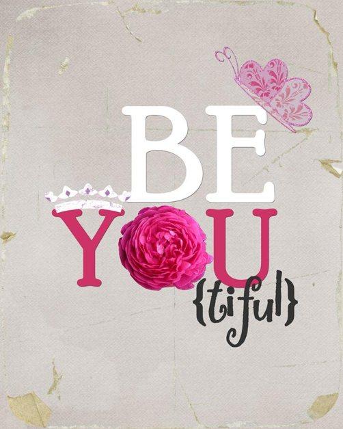 wekosh-beauty-quote-be-you-tiful